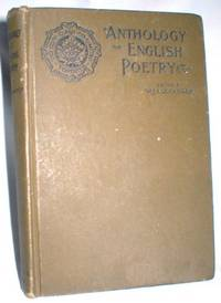 An Anthology of English Poetry for Schools by  W.J. (Ph.D.) Alexander - Hardcover - Reprint - 1904 - from Dave Shoots, Bookseller and Biblio.com