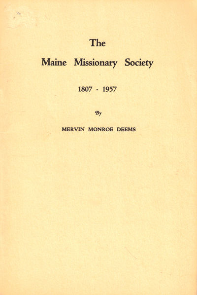 Portland : Marks Printing House, 1957. Paperback. Very good. 31pp. Historical society bookplate on i...