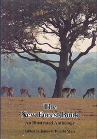The New Forest Book : An Illustrated Anthology