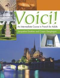 Voici! An Intermediate Course in French for Adults: Student's Book