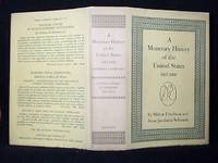 A MONETARY HISTORY OF THE UNITED STATES 1867-1960