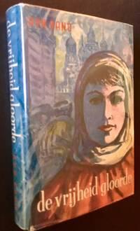 "De Vrijheid Gloorde (The 1st Dutch Edition of ""We the Living""); Uitgeverij A.J. Luitingh"