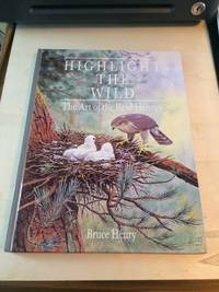image of Highlight the Wild. The Art of the Reid Henrys