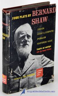 image of Four Plays By Bernard Shaw ('Candida', 'Ceasar and Cleopatra', 'Pygmalion'  and 'Heartbreak House') (Modern Library #19.3)