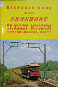 image of Historic Cars of the Seashore Trolley Museum, Kennebunkport, Maine