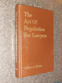 *Signed* The Art of Negotiation for Lawyers