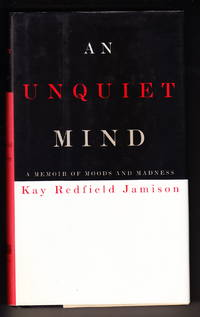 image of An Unquiet Mind:  A Memoir of Moods and Madness