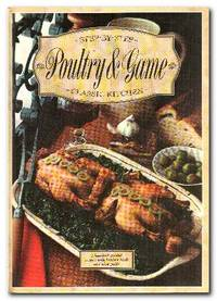 Poultry and Game A Hundred Graded Recipes with Kitchen Hints and Wine  Guide.
