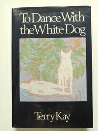 To Dance with the White Dog (* signed by author*)
