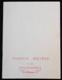 image of Famous Recipes in the Philadelphia Manner: Presented for Your Pleasure by Philadelphia the Heritage Whisky