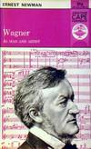 Wagner, As Man & Artist