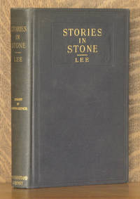 STORIES IN STONE, TELLING OF SOME OF THE WONDERLANDS OF WESTERN AMERICA