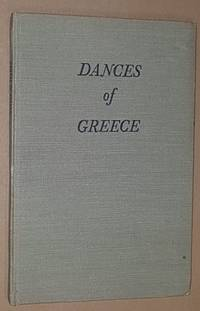 Dances of Greece by Domini Crosfield - 1st Edition - 1948 - from Nigel Smith Books (SKU: 19121450-227)