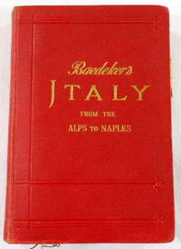 Italy from the Alps to Naples. Handbook for Travellers