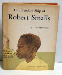 image of The Freedom Ship of Robert Smalls