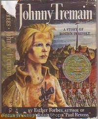 Johnny Tremain: A Novel for Old & Young