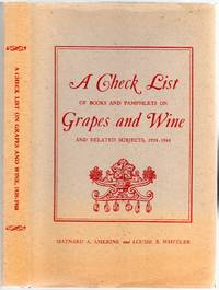 A Check List of Books and Pamphlets on Grapes and Wine and Related Subjects, 1938-1948