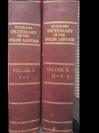 Standard Dictionary of the English Language - Upon Original Plans Vol I & II