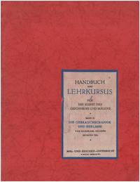 Handbuch und Lehrkursus fur die Kunst des Zeichnens und Malens (Band III: Die Gebrauchsgraphik und Reklame)