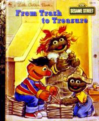 A Little Golden Book From Trash to Treasure