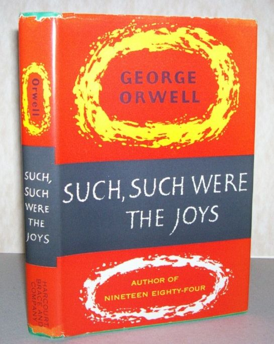 the theme of alienation in george orwells such such were the joys