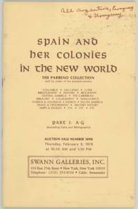 Spain and her Colonies in the New World. The Parreno Collection. Part 1: A-G