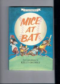 Mice at Bat by  Kelly Oechsli - First - 1986 - from Sparkle Books (SKU: 002027)