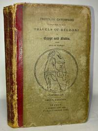 """image of FRUITS OF ENTERPRIZE EXHIBITED IN THE TRAVELS OF BELZONI IN EGYPT AND NUBIA, Interspersed with the Observations of a Mother to Her Children. To which is added A Short Account of the Traveller's Death. By the Author of """"The India Cabinet."""""""