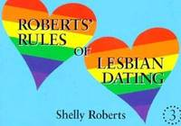 Roberts' Rules of Lesbian Dating