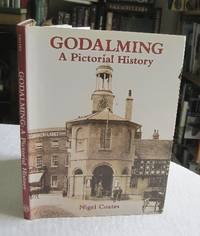 Godalming: A Pictorial History