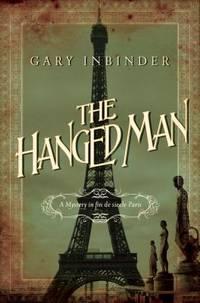 The Hanged Man : A Mystery in Fin de Siecle Paris