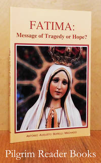 Fatima: Message of Tragedy or Hope?