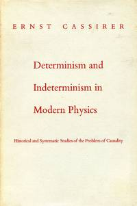 Determinism and Indeterminism in Modern Physics: Historical and Systematic Studies of the Problem of Casuality