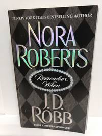 Remember When by Nora Roberts - Paperback - 2004 - from Fleur Fine Books (SKU: 9780425195475)
