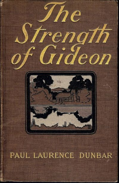 Dodd, 1900. KEMBLE, E.W.. DUNBAR, Paul Laurence. THE STRENGTH OF GIDEON AND OTHER STORIES. Illustrat...