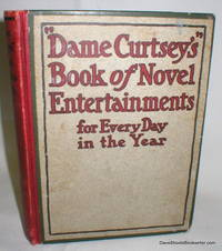 """image of """"Dame Curtsey's"""" Book of Novel Entertainments for Every Day in  The Year"""