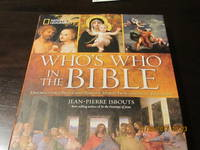 WHO'S WHO IN THE BIBLE by JEAN-PIERRE ISBOUTS - Hardcover - 2013 - from Need new Teeth and Biblio.co.uk