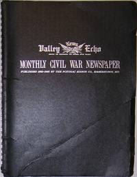 Valley News Echo: Monthly Civil War Newspaper