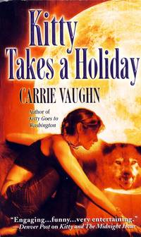 Kitty Takes a Holiday (Kitty Norville, Book 3)