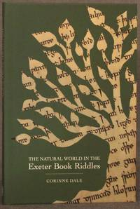 THE NATURAL WORLD IN THE EXETER BOOK RIDDLES
