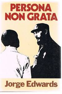 Persona Non Grata: An Envoy in Castro's Cuba