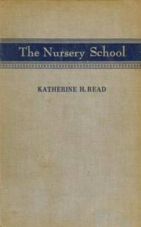 The Nursery School; A Human Relationships Laboratory