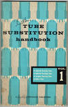 Sams Photofact TUBE SUBSTITUTION handbook VOL. 1