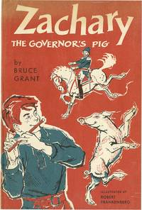 ZACHARY THE GOVERNOR'S PIG