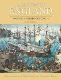 A History of England, Volume 1: Prehistory to 1714 by Clayton Roberts - 2013-09-03