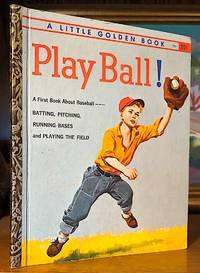 Play Ball. A First Book About Baseball ..
