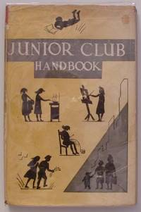 The Junior Cl;ub Handbook - A Guide To The Organisation Of Clubs For The Under 14's.