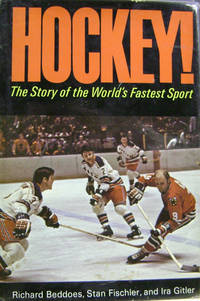 Hockey!  The Story of the World\'s Fastest Sport