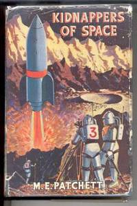 Kidnappers of Space: The Story Of Two Boys in Spaceship Abducted By the Golden Men of Mars