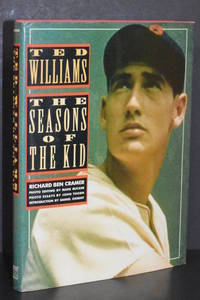 Ted Williams; The Seasons of The Kid